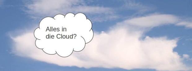 Warum sind wir eigentlich so beigeistert davon, die Kontrolle an die Wolken-Firmen abzugeben?